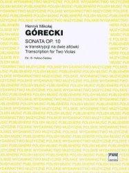 Sonata op. 10 w transkrypcji na dwie altówki      Henryk Mikołaj Górecki