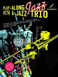Wise Publications Playalong Jazz Trio Trombone + CD
