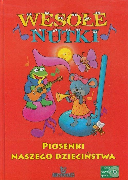 Wesołe nutki Piosenki Naszego dzieciństwa + DVD