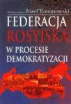 Federacja Rosyjska w procesie demokratyzacji