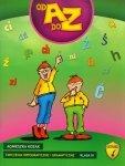 Ćwiczenia ortograficzne i gramatyczne od A do Z klasa 3