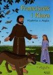 Franciszek i Klara Historia z Asyżu