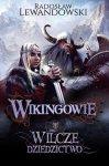 Wikingowie Wilcze dziedzictwo