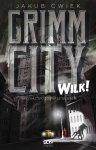 Grimm City Wilk!