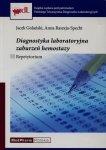 Diagnostyka laboratoryjna zaburzeń hemostazy