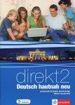 Direkt Deutsch hautnah neu 2 Podręcznik wieloletni z płytą CD Zakres rozszerzony