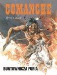 Comanche 6 Buntownicza furia