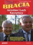 Bracia Jarosław i Lech Kaczyńscy