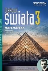 Matematyka LO 3 Ciekawi świata Podr. ZR OPERON
