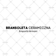 bransoleta ceramiczna Emporio Armani
