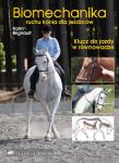 Biomechanika ruchu konia dla jeźdźców - Karin Blignault