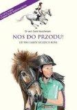 Nos do przodu! od was zależy szczęście koni -  Akademia Jeździecka