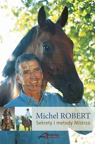 Sekrety i metody Mistrza - Michel Robert