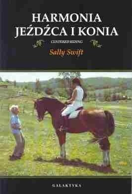 Harmonia jeźdzca i konia - Sally Swift