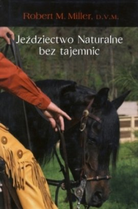 Jeździectwo naturalne bez tajemnic
