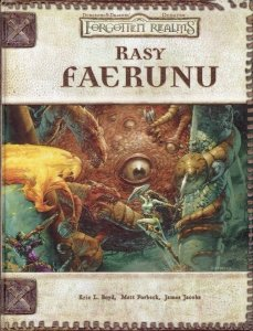 D&D. Rasy Faerunu. Eric L. Boyd, Matt Forbeck, James Jacobs
