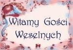 Plakat Witamy Gości Weselnych OK15