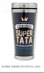 Kubek termiczny  Jego Wysokość Super TATA