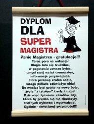 Dyplom pamiątkowy dla   Super Magistra  - pan