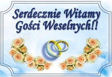 Plakat Serdecznie Witamy Gości Weselnych OK7