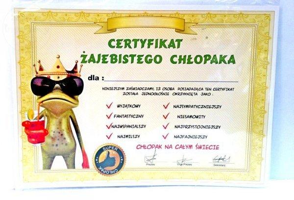 """Certyfikat Chłopak """" ŻAJEBISTY """" - 1szt"""