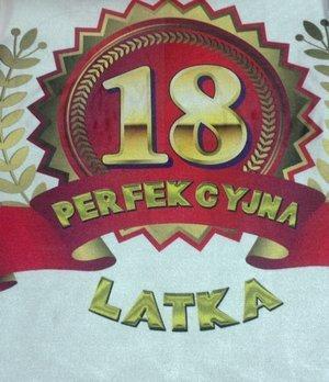 Faruch urodzinowy na 18-tkę Perfekcyjna 18 latka