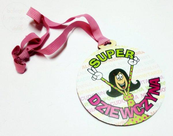 """Medal drewno """" Super Dziewczyna"""" - 1szt"""