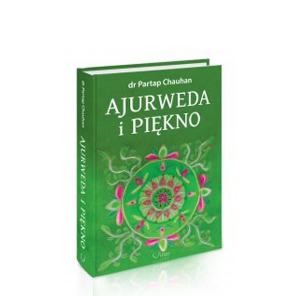 Ajurweda i piękno – Partap Chauhan