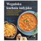 Wegańska kuchnia indyjska – Richa Hindle