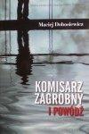 Maciej Dobosiewicz • Komisarz Zagrobny i powódź