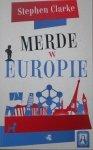 Stephen Clarke • Merde w Europie