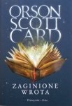 Orson Scott Card • Zaginione wrota