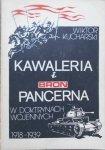 Wiktor Kucharski • Kawaleria i broń pancerna w doktrynach wojennych 1918-1939