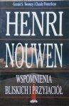 Gerald Twomey, Claude Pomerleau • Henri Nouwen. Wspomnienia bliskich i przyjaciół