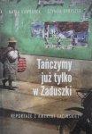 Maria Hawranek, Szymon Opryszek • Tańczymy już tylko w Zaduszki