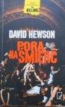 David Hewson • Pora na śmierć