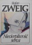 Stefan Zweig • Niecierpliwość serca