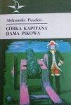 Aleksander Puszkin • Córka kapitana. Dama pikowa