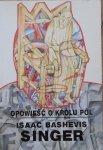 Isaac Bashevis Singer • Opowieść o królu pól