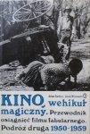 Garbicz, Klinowski • Kino wehikuł magiczny. Podróż druga 1950 1959