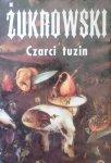 Wojciech Żukrowski • Czarci tuzin