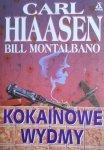 Carl Hiaasen, Bill Montalbano • Kokainowe wydmy