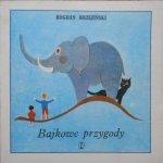 Bogdan Brzeziński • Bajkowe przygody [Kazimierz Mikulski]