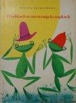 Helena Bechlerowa • O żabkach w czerwonych czapkach il. Srokowski