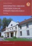 Mateusz Porębski • Budownictwo obronne i rezydencjonalne powiatu wadowickiego