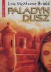 Lois McMaster Bujold • Paladyn dusz