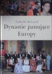 Isabelle Bricard • Dynastie panujące Europy