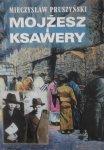 Mieczysław Pruszyński • Mojżesz i Ksawery