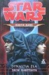 Drew Karpyshyn • Star Wars. Darth Bane. Dynastia zła