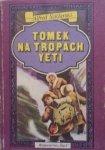 Alfred Szklarski • Tomek na tropach Yeti